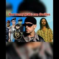 🐰 @Bad Bunny graba con @Gorillaz 🙊